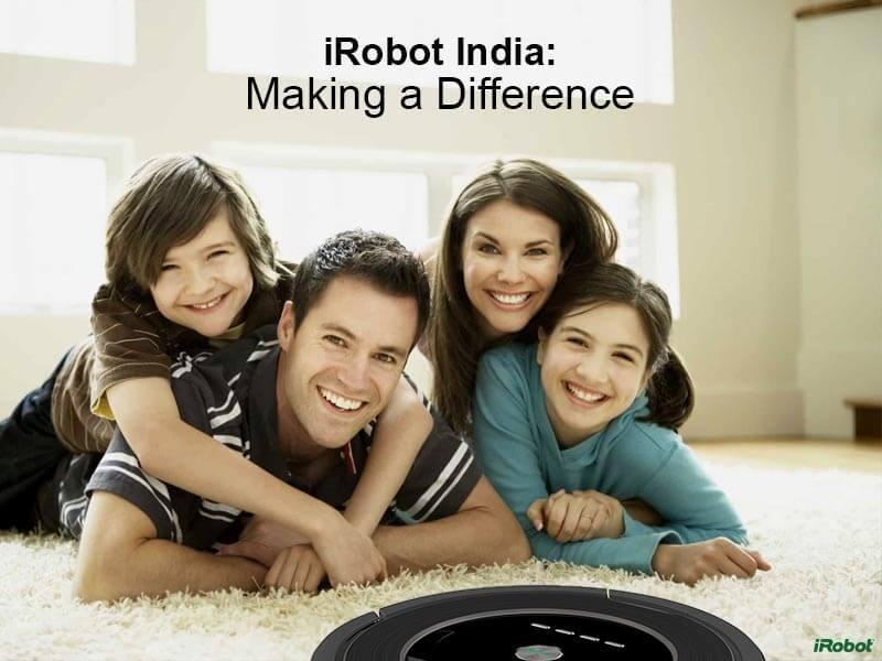 IROBOT INDIA MAKING A DIFFERENCE